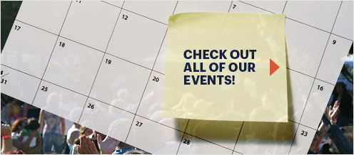 Check out all of Our Events!