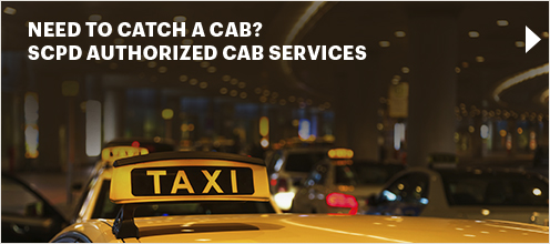 Need to Catch a Cab? SCPD Authorized Cab Services