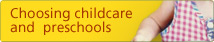 Choosing Childcare and Pre-schools