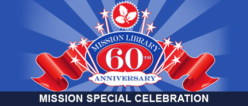 Mission Library: 60th Anniversary Celebration