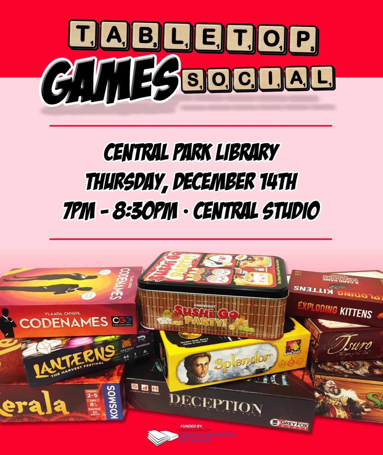 Tabletop Games Social, Central Park Library, Thursday December 14, 7 PM to 8:30 PM, Central Studios
