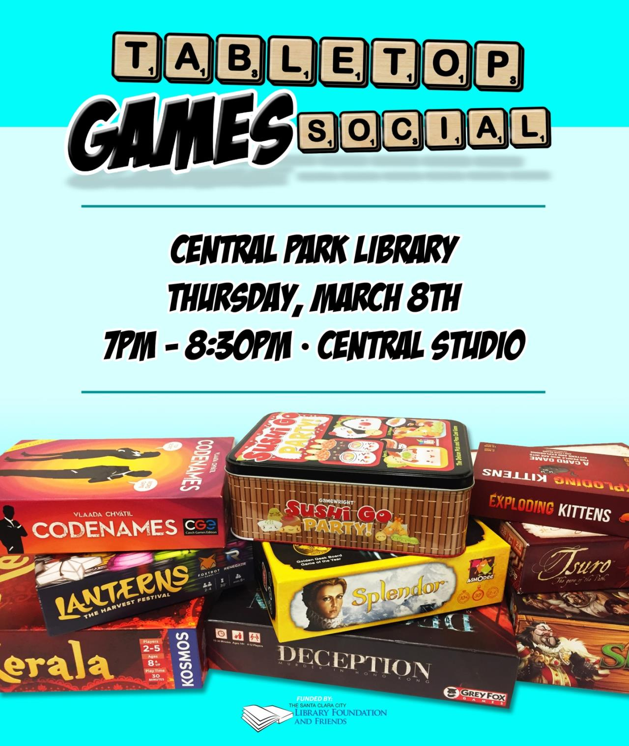 Tabletop Games Social, Central Park Library, Thursday March 8th, 7 PM to 8:30 PM, Central Studios. Image of board game boxes.