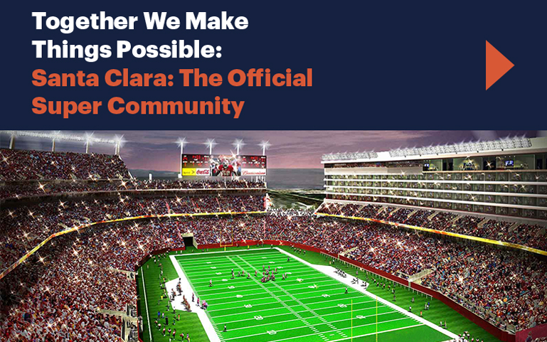 Together We Make Things Possibe: Santa Clara: The Official Super Community