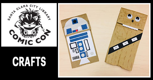 Santa Clara City Library Comic Con, Crafts, Paper bag Chewie and R2